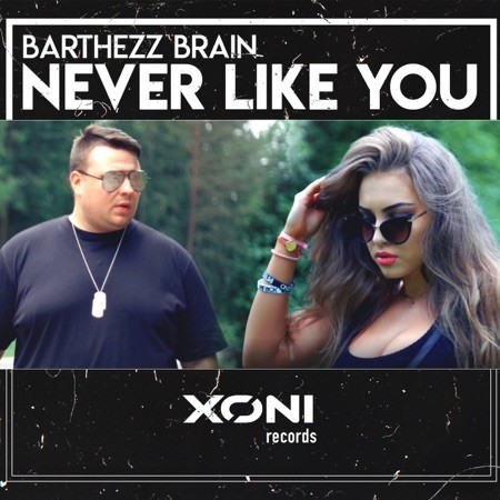 Never Like You ( Label Xoni Records )