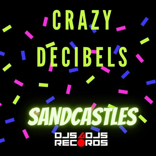 Sandcastles (Original Mix) ( Label  Djs4Djs Records )