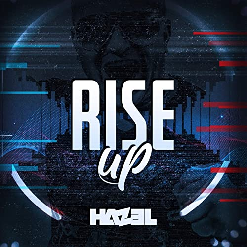 Rise Up - Hazel & CJ Stone Mix ( Label Good Motion Records )