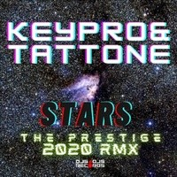 Stars - (The Prestige 2020 Rmx)  ( Label Djs4Djs Records )