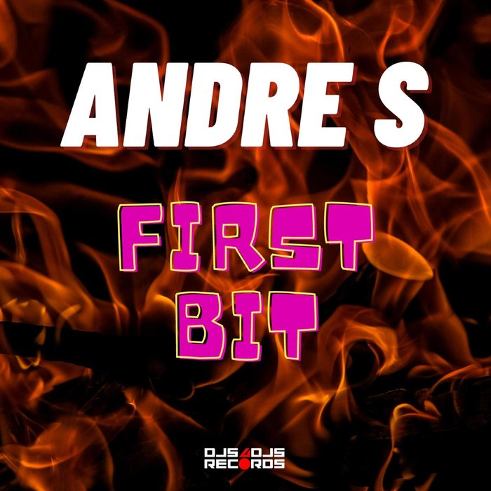 First Bit ( Label DJs4Djs Records )