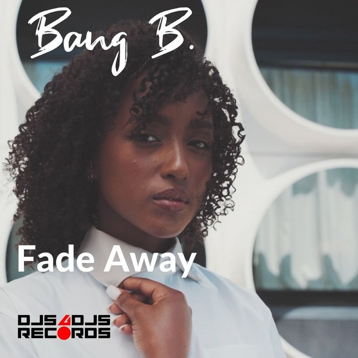 Fade Away (Label Djs4Djs Records)