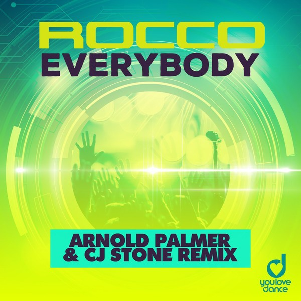 Everybody Arnold Palmer Cj Stone Remix ( Label  You Love Dance )