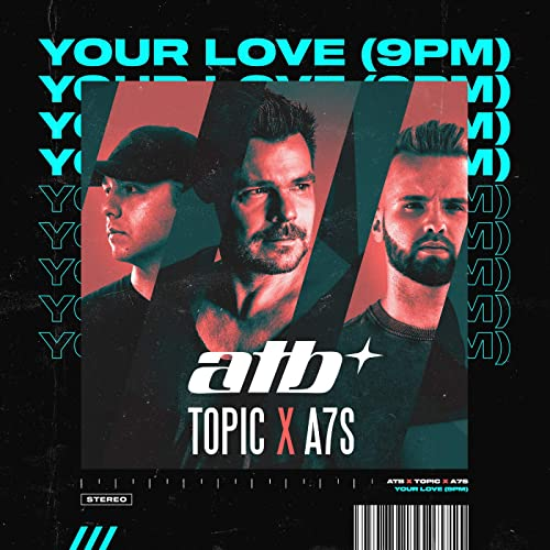 Your Love (9PM) ( LABEL Virgin )