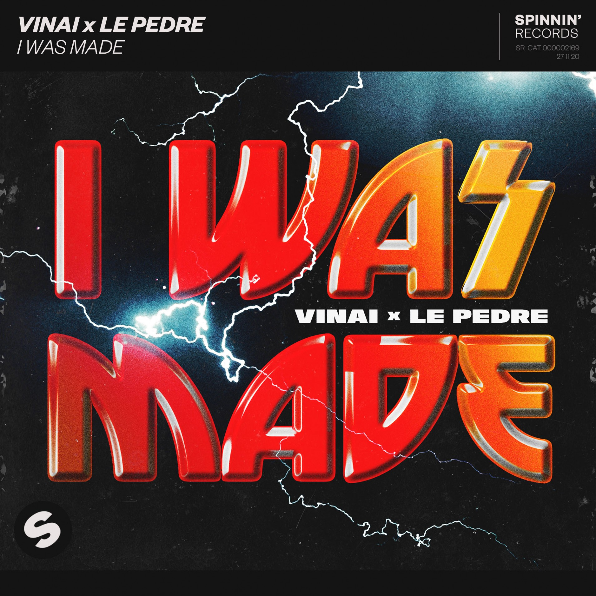 I Was Made ( Label Spinnin' Records )