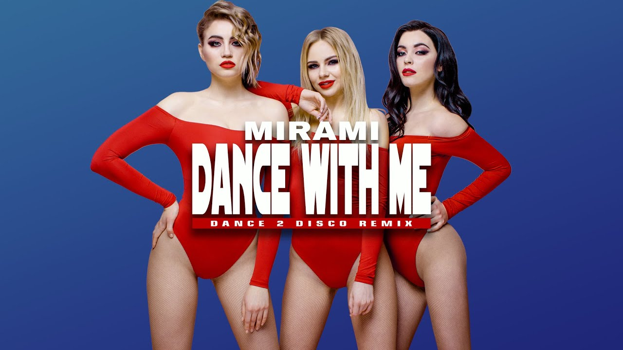 Mirami - Dance With Me (Dance 2 Disco Remix)